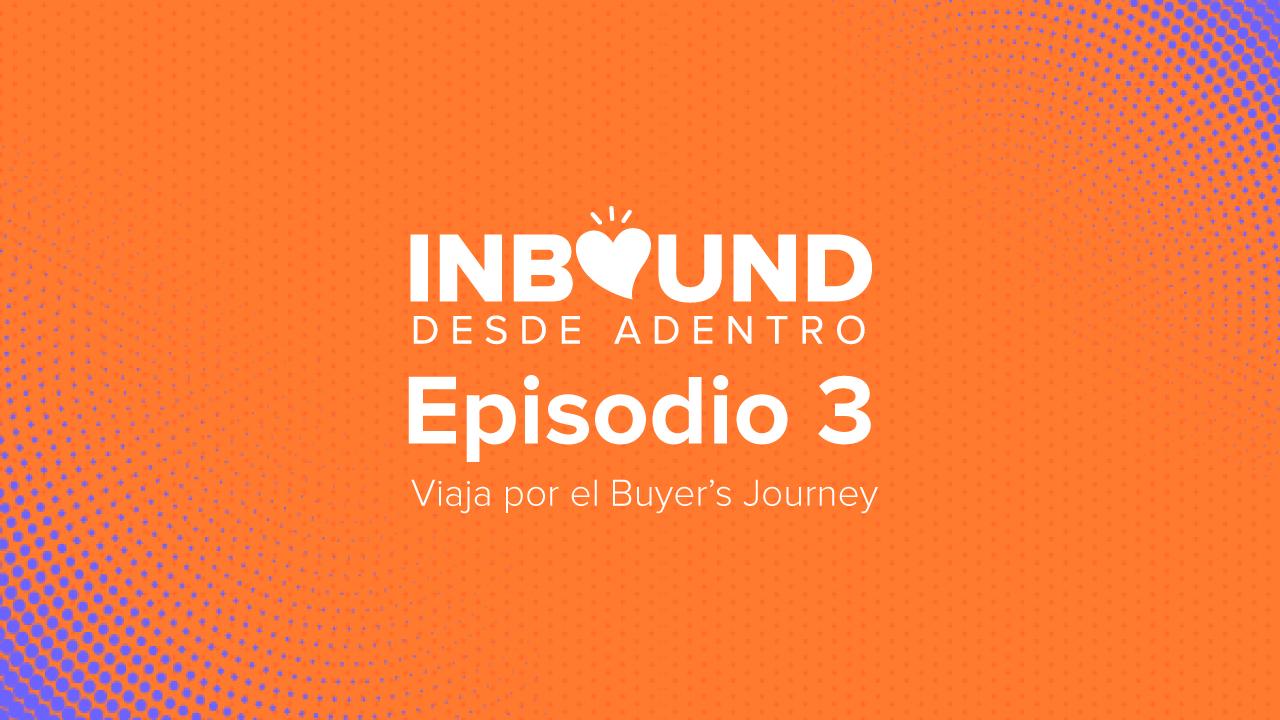 Inbound-desde-adentro-episodio3