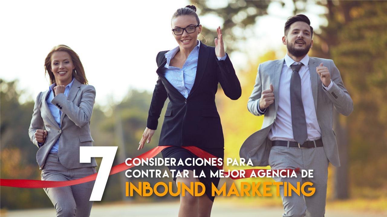 7-consideraciones-para-contratar-la-mejor-agencia-de-inbound-marketing.jpg