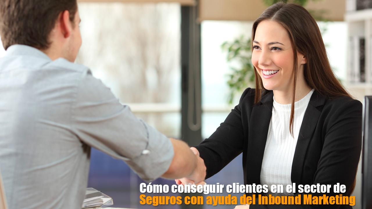 Cómo conseguir clientes en el sector de Seguros con ayuda del Inbound Marketing