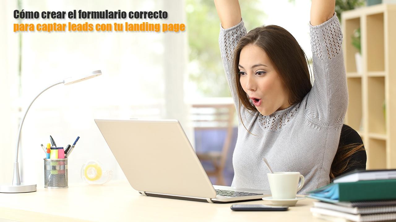 como-crear-formularios-para-captar-mas-leads-con-landing-page.jpg