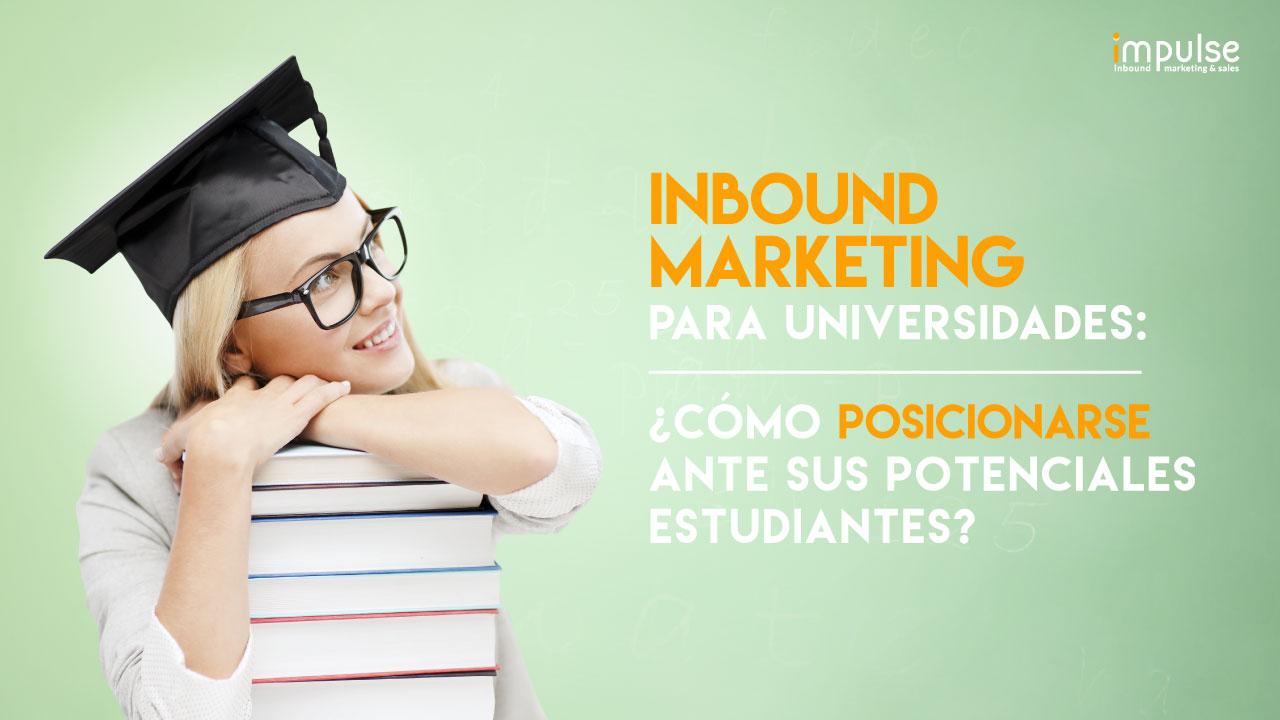 inbound-marketing-para-universidades-como-posicionarse-ante-sus-potenciales-estudiantes-impulse-1.jpg